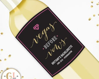 VEGAS BEFORE VOWS Bachelorette Party, Destination Bachelorette, Champagne Bottle Labels, Personalized Party Label, Bachelorette Wine Label