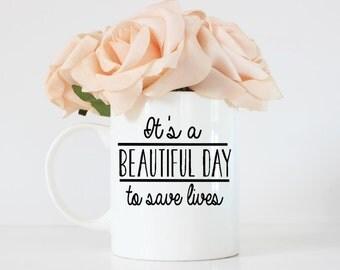 Grey's anatomy-it's a beautiful day to save lives-coffee mug-grey's anatomy mug-coffee cup-etsy