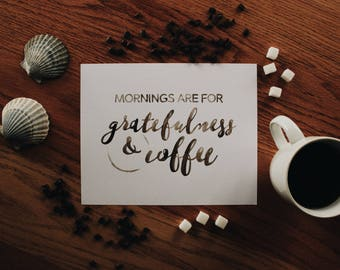 Gratefulness & Coffee - 8x10 watercolor print