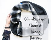Chunky Knit Flannel Scarf & Sewing Pattern