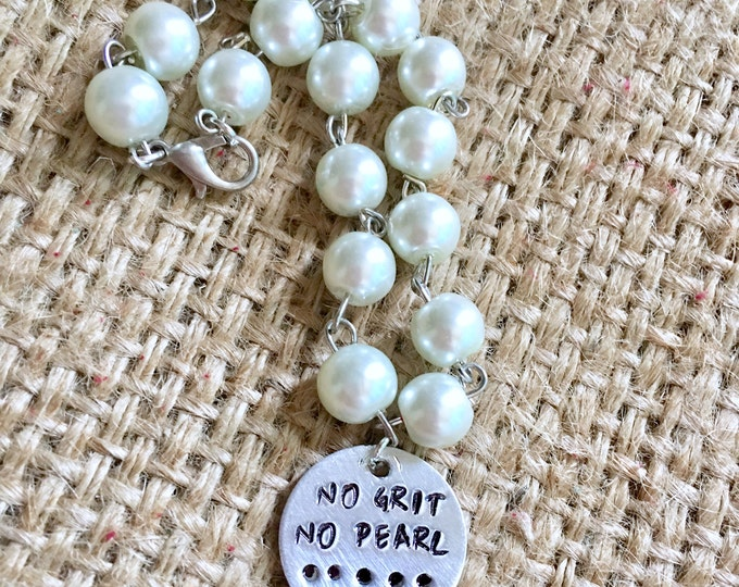 No Grit No Pearl Bracelet, Pearl Bracelet, Quote Bracelet, Stamped Bracelet, Quote Pearl Bracelet, Cowgirl Bracelet, Hand Stamped Jewelry