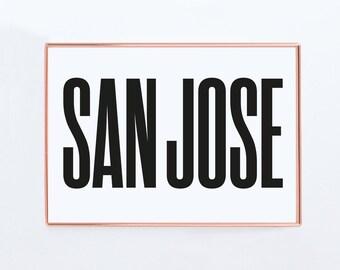 San jose, Graphic art, USA, Black and White Art Typography Poster, california wall art,california Poster, california Print, california Art,