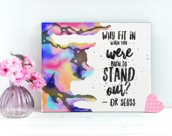 Inspirational Canvas Art, Dr Seuss Wall Art, Inspirational Quotes On Canvas, Dr Seuss Canvas Art, Dr Seuss Wall Quote, Dr Seuss Tabletop Art