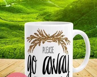 Please Go Away I'm Introverting Coffee Mug, Calligraphy Mug, Gift For Friend, Quote Mug, Introvert Mug, Gift Idea
