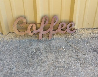 Metal Coffee Sign - Coffee Sign - Rustic Metal Decor - Kitchen Decor - Coffee Shop Decor- Coffee Wall Decor - Home Decor - Kitchen Decor