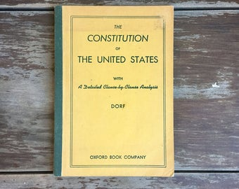 The Constitution of the United States by Philip Dorf; Vintage History Book; The US Constitution