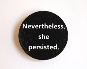 ACLU Nevertheless She Persisted Brooch Pin