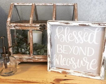 Blessed Beyond Measure sign, Christian sign, gifts for Christians, gifts for Sewers, Blessed sign, Housewarming gift, Mothers Day gift