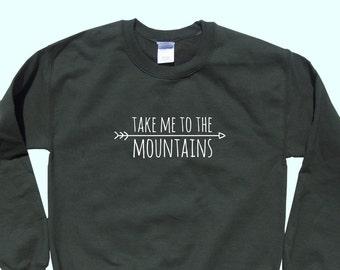 Take Me To The Mountains - Crewneck Sweatshirt