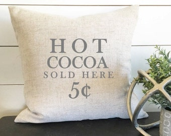 Hot Cocoa Sold Here Christmas Pillow 18 x 18 // Christmas / Christmas Pillow / Holiday/ Throw Pillow / Accent Pillow / Gift