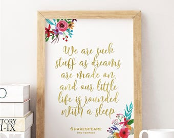 William Shakespeare, we are such stuff as dreams are made on and our little life is rounded with a sleep, The Tempest, little tiger designs