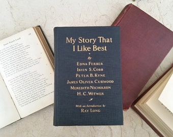 My Story That I Like Best - 1924 EDITION | Short Stories Jazz Age Authors | Published By Cosmopolitan Magazine | Vintage Blue Hardcover Book