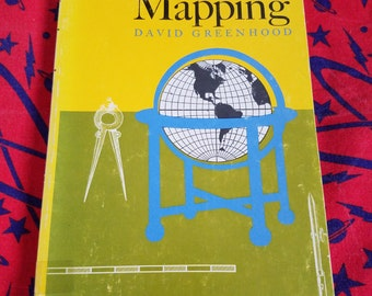 Mapping by David Greenhood ** vintage 1960s guide book to mapmaking and map lore