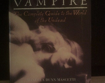 Vampire The Complete Guide to the World of the Undead