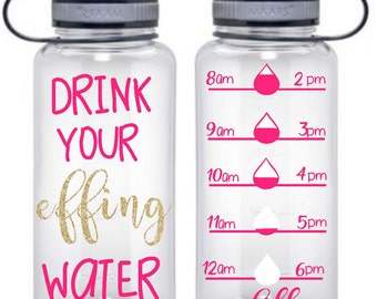 Personalized Water Bottles, Water Bottle, Drink Your Effing Water, Custom Water Bottles , Gym Water Bottle, Water Tracker, Water