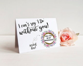 "Scratch Off I can't say ""I Do"" without you Bridesmaid Proposal Card - Maid of Honor, Bridesmaid Ask Card with Metallic Envelope"