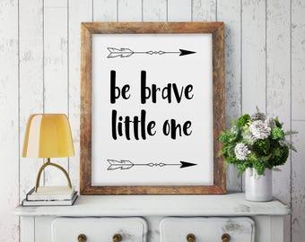 Be Brave Little One, Printable Nursery Art, Arrow Print, Modern Nursery Decor, Tribal Art, Tribal Nursery Print, Baby Boy Room Decor