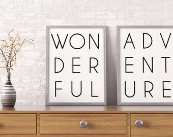 PRINTABLE Art Wonderful Adventure Prints SET, 16x20 8x10 Modern Typography Minimalist Quote Wall Art, Inspirational Nursery Wedding Digital