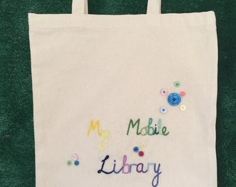 Hand Embroidered - My Mobile Library Tote Bag.