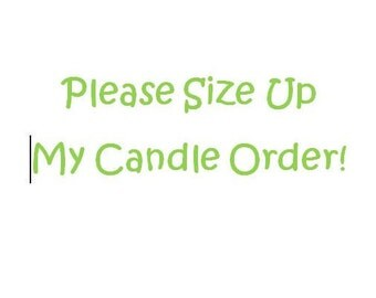 "Add this to your 8 oz candle order to ""upsize"" your candle to a 12 oz or a 16 oz Mason Jar"