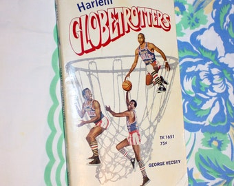 Harlem Globetrotters book, By: George Vecsey, 1970