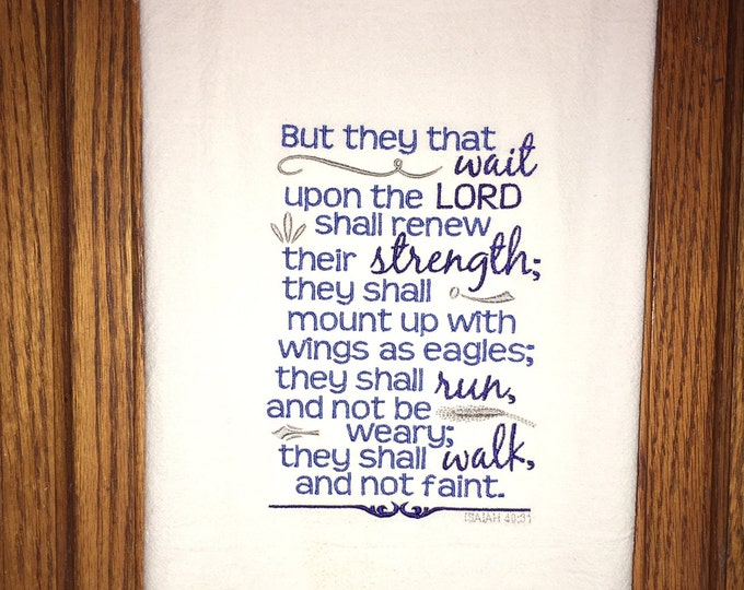 Embroidered scripture flour sack kitchen dish towel - Isaiah 30:41 - family, home decor, kitchen decoration, tea towel, Christian gift