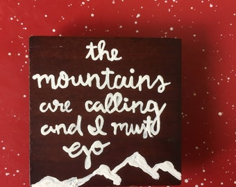 The mountains are calling and I must go, handpainted magnets, adventure, explore, mountains.