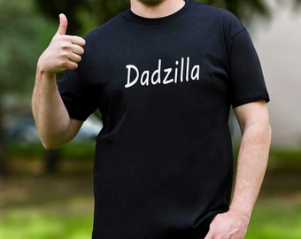Mens Shirt Funny Shirt Dadzilla Shirt Mens Gift Dad Funny T Shirt Daddy Gift Father Funny Shirt Papa Gift Shirt Dad Funny Tshirt Mens PA1017