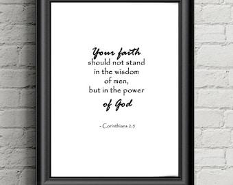 "Printable Bible Quote - Inspirational Bible Quote Corinthians 2:5 ""Faith "" - INSTANT DOWNLOAD"