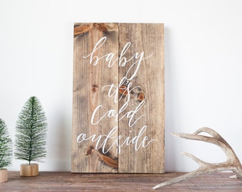 Baby it's Cold Outside | Holiday wall hanging | Christmas décor