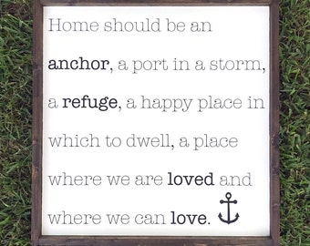 Home Should Be an Anchor Wood Sign, Oversized Decor, Large Wall Art, Housewarming Gift, Entryway Sign, Farmhouse Decor, Gift for Her, Rustic