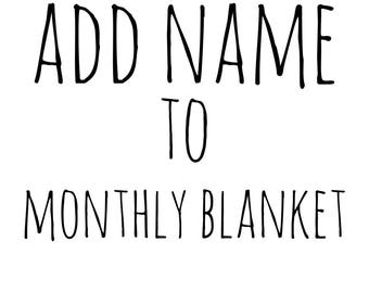 Add name to monthly baby blanket