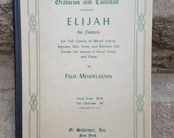 G. Schirmer's Editions of Oratorios and Cantatas- Elijah- Christmas!-Hardback-Vintage Sheet Music/Church Choir/Christian-