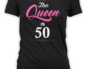 50th Birthday T Shirt Bday Present For Her Custom Gifts For Women Bday TShirt Personalized The Queen Is 50 Years Old Ladies Tee - BG260