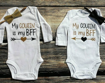 My cousin is my BFF, Cousin Best Friends Forever bodysuit set, BFF Cousins