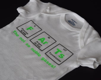 FArTs The Not So Noble Gases Periodic Table Baby Onesie, Fart Onesie, Baby Chemistry Bodysuit, Science Nerd Creeper, Funny Baby Clothes