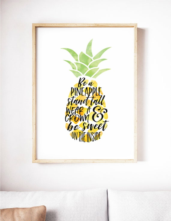 Printable Quote Be A Pineapple Wall Art Pineapple Print Hand