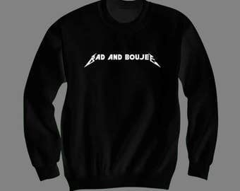 Bad And Boujee Sweatshirt - Migos Shirt, Culture Shirt, Hip Hop Merch, Golden Globes, Urban Fashion Crewnecks by Raw Clothing