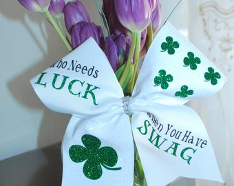 Who Needs Luck when you have Swag! - St. Patty's Day Cheer Bow