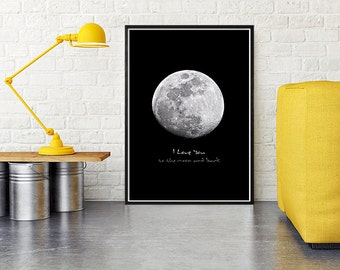 I Love You To The Moon And Back, Moon Print, Love Poster, Black Moon Wall Art, Printable Moon, Valentines Gift For Him, Bedroom Wall Decor