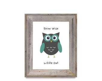 Digital Download, Grow Wise Little Owl, Print, Owl,  Nursery Decor, Art, 8x10, Children's, Kid's, Baby, Gift