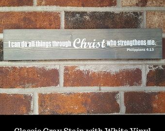 I can do all things through Christ who strengthens me- Rectangle Sign