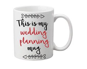 Wedding planning mug,engagement gift,bridal gift,brides gift,bridal shower gift,brides mug,planning mug,gift for bride,coffee cup,coffee mug