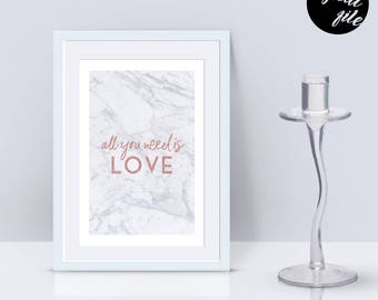 A4 | Love Quote | Instant Download | Digital Print | Digital File | Printable | Beatles | Song Lyrics | Gift | Wedding | Rose Gold | Marble