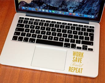 Work Save Travel Repeat Sticker - Travel Stickers - Work Save Travel Repeat Decal - MacBook Stickers - Car Decal
