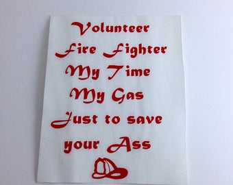 Volunteer Fire Fighter Decal, Truck Decal, Car Decal, Truck Sticker, Laptop Decal, Fire Fighter Sticker
