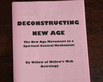Deconstructing New Age: The New Age Movement as a Spiritual Control Mechanism