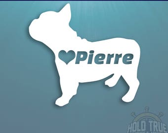 Personalized French Bulldog Decal - Custom French Bulldog Name Car Decal - French Bulldog Vinyl Decal - French Bulldog Sticker - Frenchie