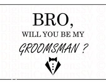 "PRINTABLE ""Bro, Will You Be My Groomsman?"" Groomsman Gifts and Proposals. Suit. Digital Download 5x7. Print it yourself and save money!"