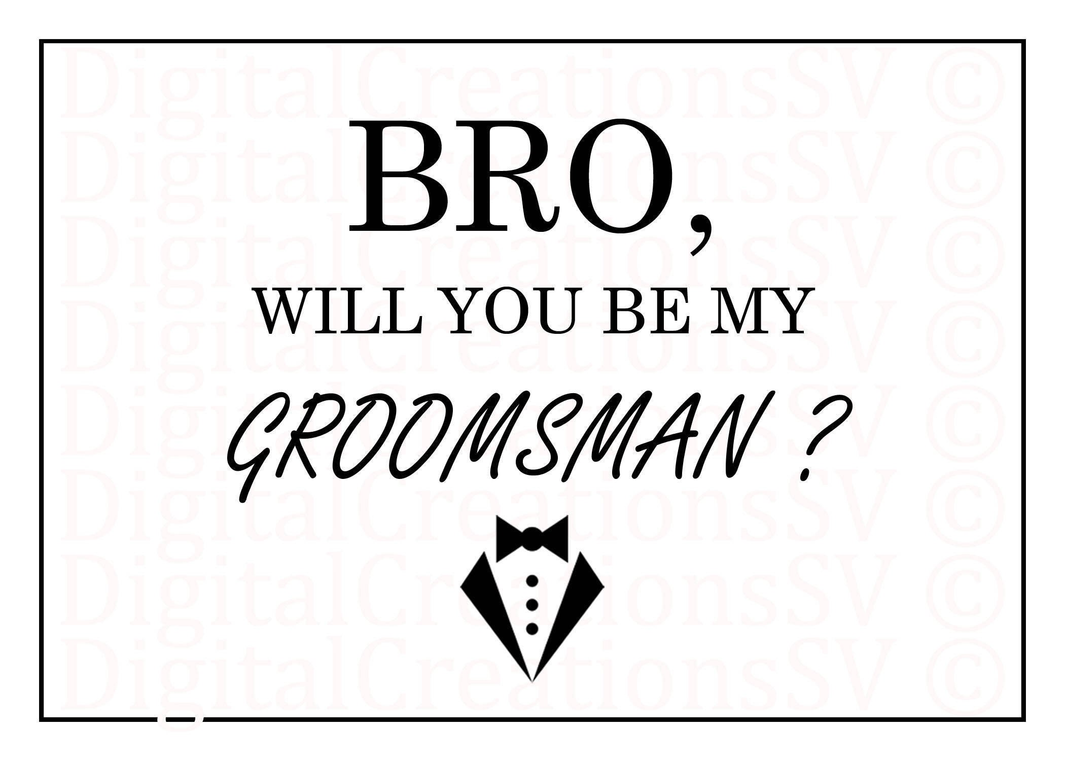 Printable bro will you be my groomsman groomsman printable bro will you be my groomsman groomsman gifts and proposals junglespirit Image collections
